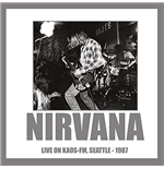 Nirvana - Live On Kaos-Fm Seattle 1987 (Picture Disc)