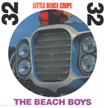 Vinile Beach Boys - Little Deuce Coupe (Stereo & Mono) (Picture Disc)