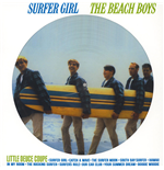 Vinile Beach Boys - Surfer Girl (Stereo & Mono) (Picture Disc)