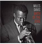 Vinile Miles Davis - Birth Of The Cool