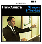 Vinile Frank Sinatra - Strangers In The Night