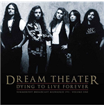 Vinile Dream Theater - Dying To Live Forever - Milwaukee 1993 Vol. 1 (2 Lp)