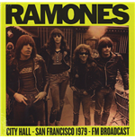 Vinile Ramones - City Hall Plaza 1979 In San Francisco