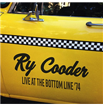 Vinile Ry Cooder - Live At The Bottom Line '74