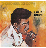 Vinile James Brown - Prisoner Of Love