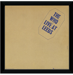 Who (The) - Leeds (Stampa In Cornice 30x30 Cm)