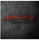 Vinile Airbourne - It'S All For Rock'N'Roll