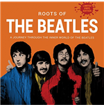 Vinile Beatles (The) - The Roots Of