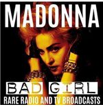 Vinile Madonna - Bad Girl: Rare Radio & Tv Broadcasts