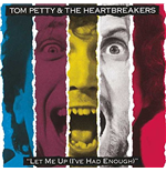 Vinile Tom Petty And The Heartbreakers - Let Me Up (I'Ve Had Enough)