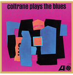 Vinile John Coltrane - Coltrane Plays The Blues