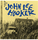 Vinile John Lee Hooker - The Country Blues Of John Lee Hooker