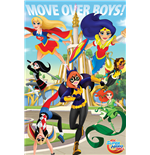 Dc Super Hero Girls - Move Over Boys (Poster Maxi 61X91,5 Cm)