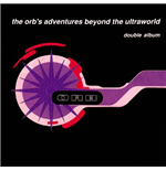 Vinile Orb (The) - The Orb's Adventures Beyond The Ultraworld (2 Lp)