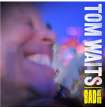 Vinile Tom Waits - Bad As Me (Remastered)