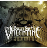 Vinile Bullet For My Valentine - Scream Aim Fire