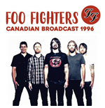 Vinile Foo Fighters - Canadian Broadcast 1996