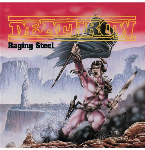 Vinile Deathrow - Raging Steel (2 Lp)