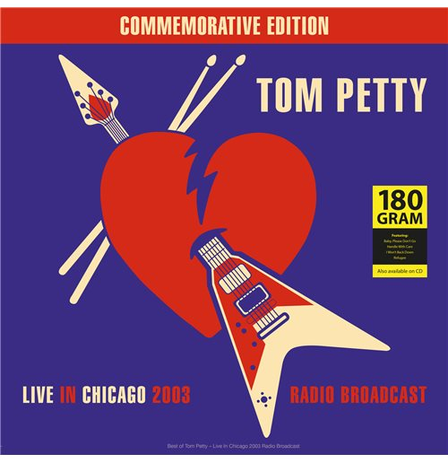 Vinile Tom Petty - Best Of Live In Chicago Radio Broadcast 2003