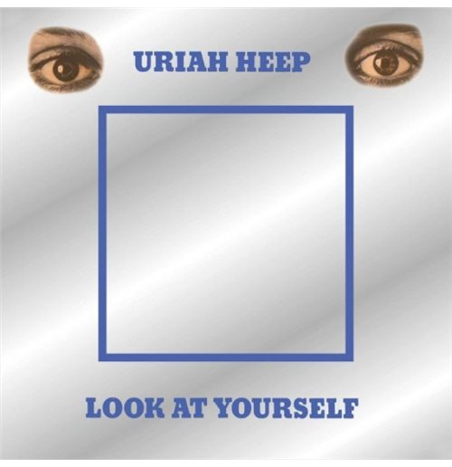 Vinile Uriah Heep - Look At Yourself (Rsd 2018)