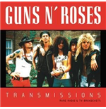 Vinile Guns N' Roses - Transmissions - Rare Radio And Tv Broadcast