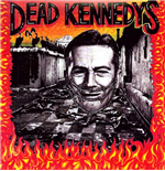 Vinile Dead Kennedys - Give Me Convenience Or Give Me Death