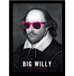William Shakespeare - Big Willy (Stampa In Cornice 30X40 Cm)