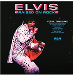 Vinile Elvis Presley - Raised On Rock (180gr)