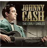 Vinile Johnny Cash - The Early Singles
