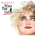 Vinile Madonna - Who'S That Girl Ost