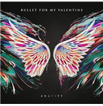 Vinile Bullet For My Valentine - Gravity