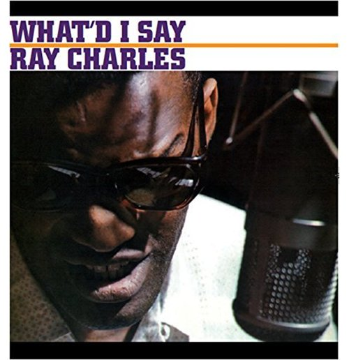 Vinile Ray Charles - Whatd I Say
