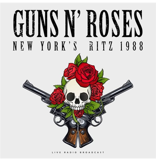 Vinile Guns N' Roses - Best Of Live At New York'S Ritz 1988