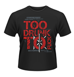 Dead KENNEDYS: Too Drunk To Fuck (T-SHIRT Unisex )