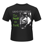 Dead KENNEDYS: Too Drunk To Fuck (SINGLE) (T-SHIRT Unisex )