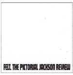Vinile Felt - The Pictorial Jackson Review (Deluxe)