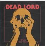 Vinile Dead Lord - Heads Held High