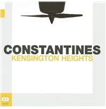 Vinile Constantines - Kensington Heights