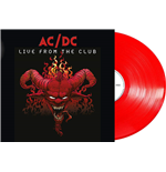 Vinile Ac/Dc - Live From The Club (180 Gr Rouge)