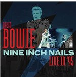 Vinile David Bowie With Nine Inch Nails - Live In '95