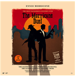 Vinile Ennio Morricone - The Morricone Duel - The Most Dangerous Concert Ever (Lp+Dvd)