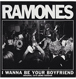 "Vinile Ramones - I Wanna Be Your Boyfriend (7"")"