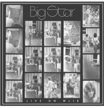 Vinile Big Star - Live On Wlir (2 Lp)