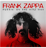 Vinile Frank Zappa - Best Of Puttin' On The Ritz 1981 Live