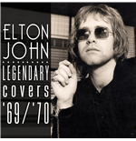 Vinile Elton John - Legendary Covers '69/'70