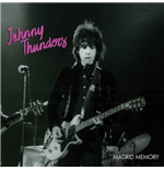 Vinile Johnny Thunders - Madrid Memory