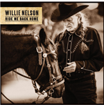 Vinile Willie Nelson - Ride Me Back Home