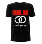 T-shirt Pearl Jam unisex - Design: Don't Give Up