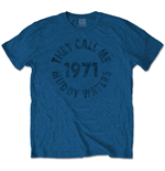 Muddy WATERS: They Call Me (T-SHIRT Unisex )
