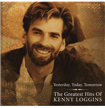 Vinile Kenny Loggins - Greatest Hits - Yesterday Today & Tomorrow (2 Lp)